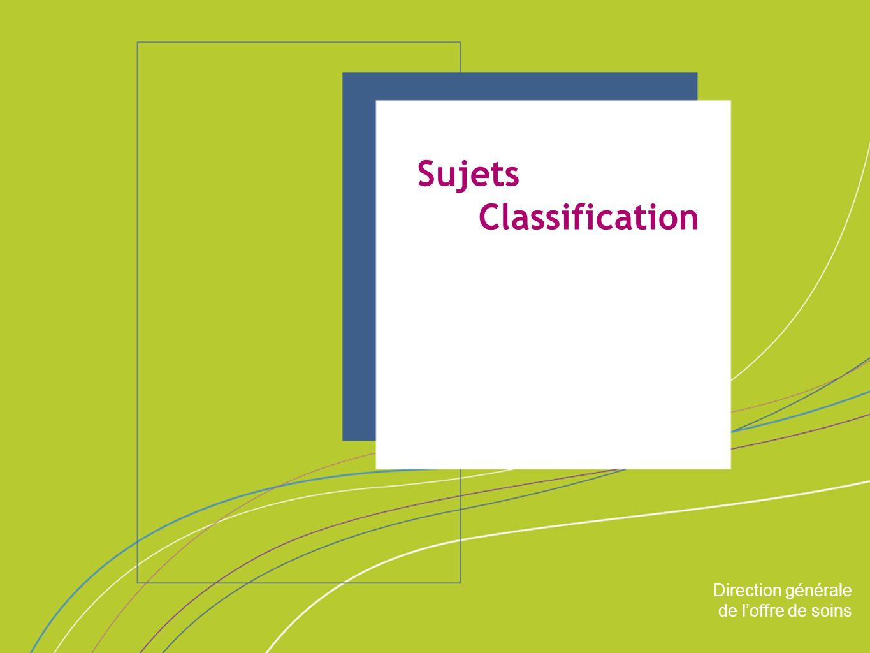 Sujets Classification ORGANISATION & MISSIONS Direction générale