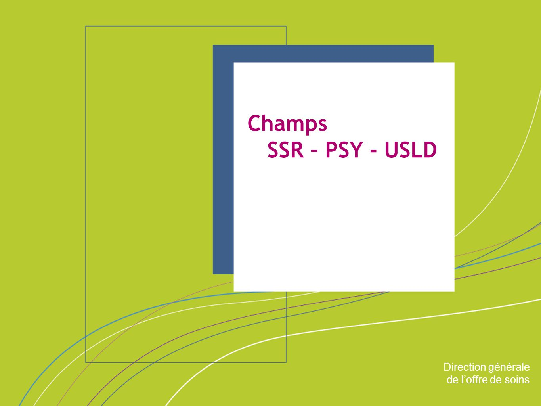 Champs SSR – PSY - USLD ORGANISATION & MISSIONS Direction générale
