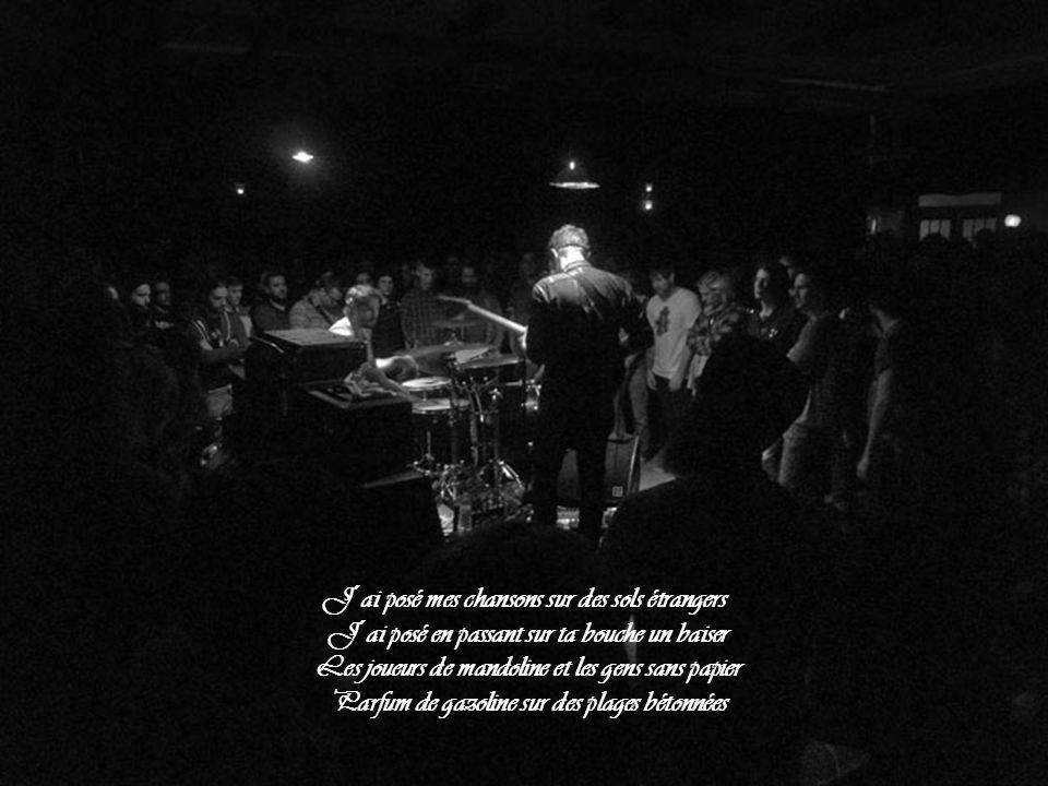 J´ai posé mes chansons sur des sols étrangers