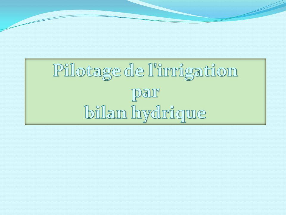 Pilotage de l irrigation