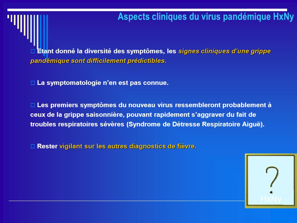 Aspects cliniques du virus pandémique HxNy