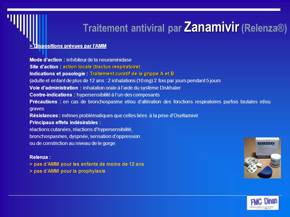 Traitement antiviral par Zanamivir (Relenza®)
