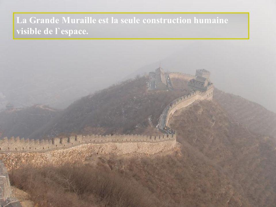La Grande Muraille est la seule construction humaine visible de l`espace.