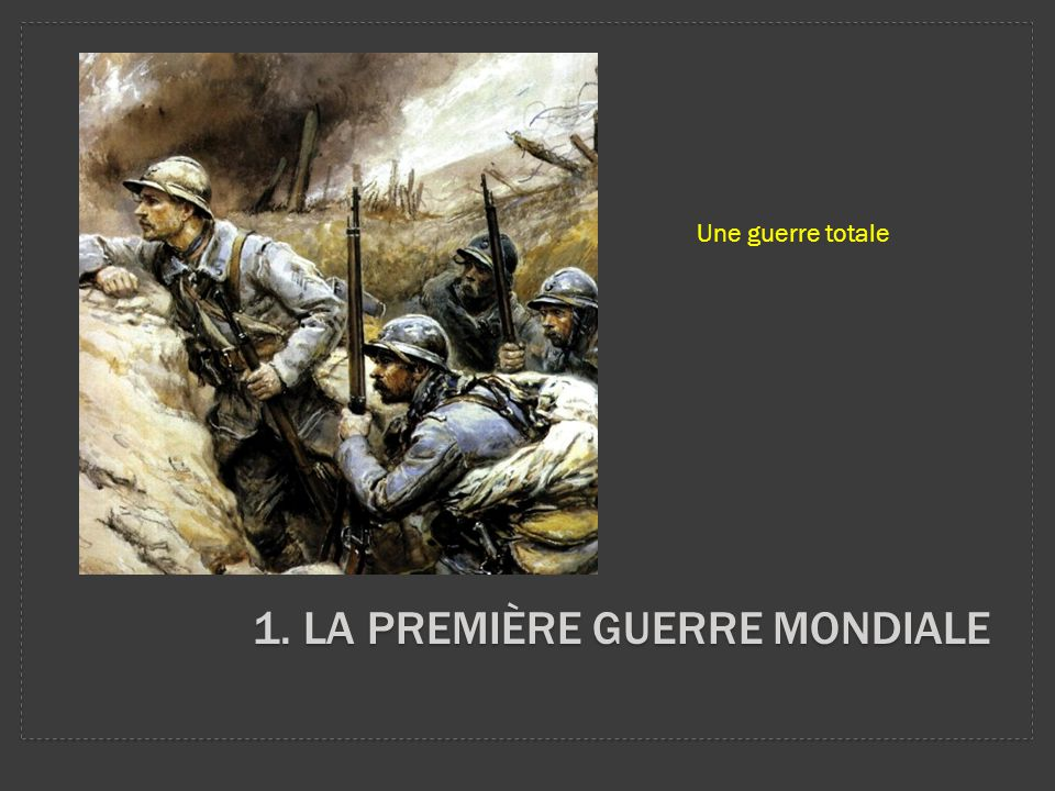 1. La première guerre mondiale