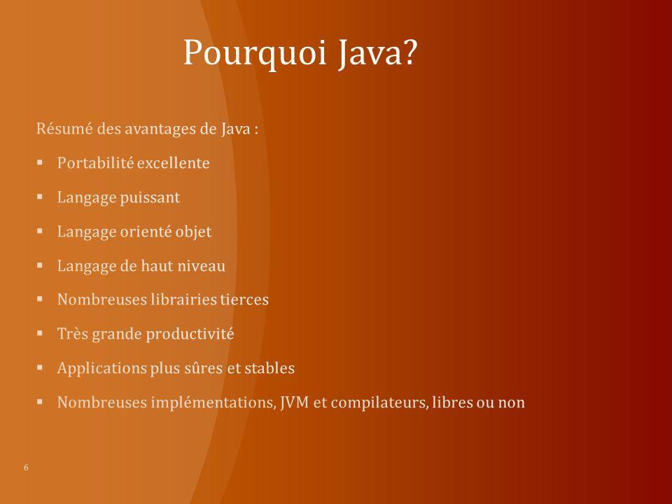 Pourquoi Java Résumé des avantages de Java : Portabilité excellente