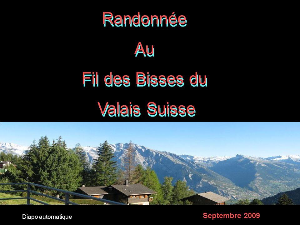 Randonnée Au Fil des Bisses du Valais Suisse Septembre 2009