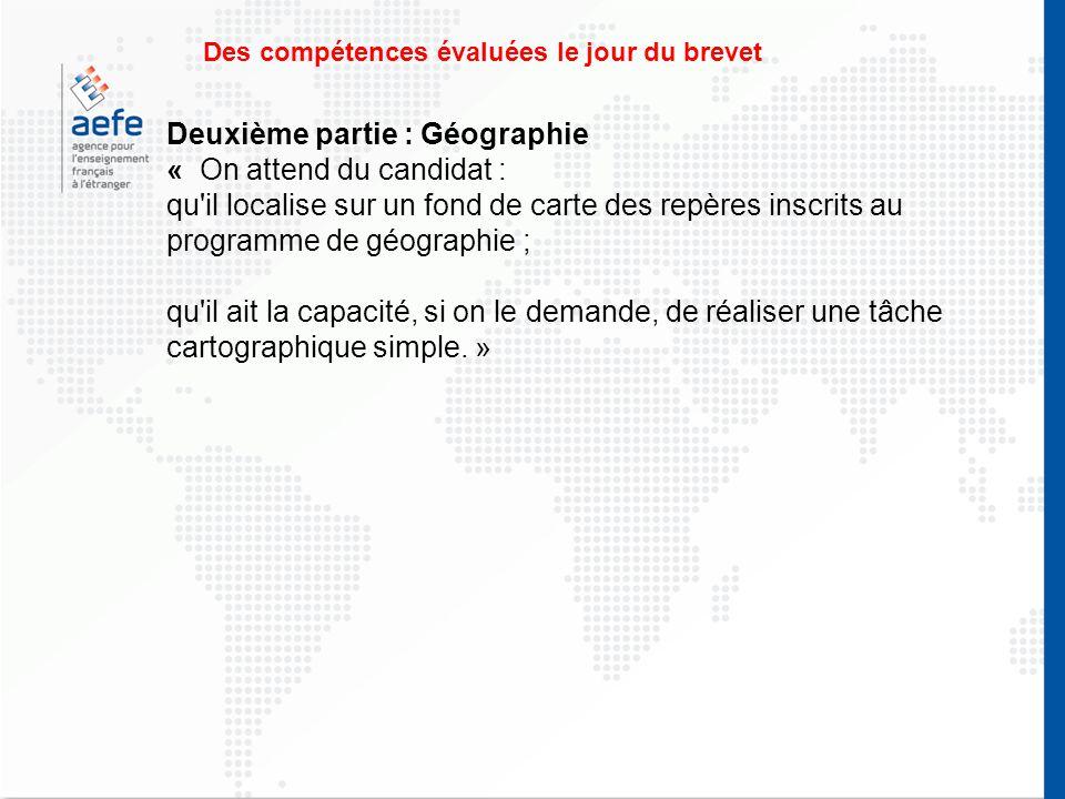 Deuxième partie : Géographie « On attend du candidat :