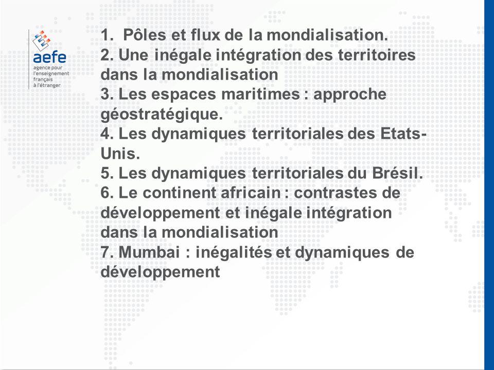 1. Pôles et flux de la mondialisation.