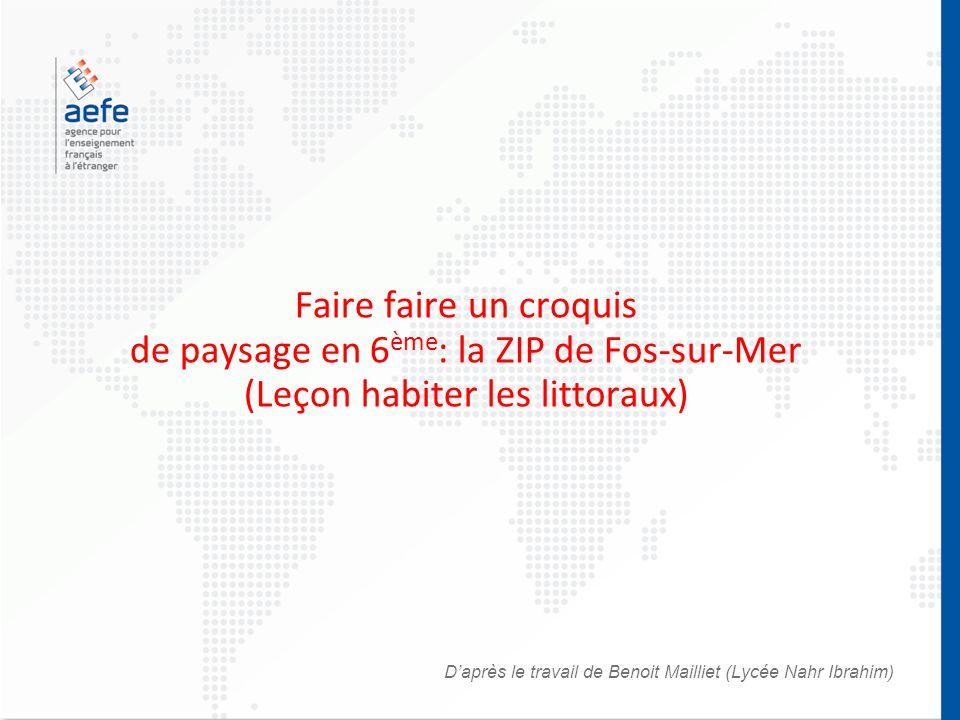 Faire faire un croquis de paysage en 6ème: la ZIP de Fos-sur-Mer (Leçon habiter les littoraux)