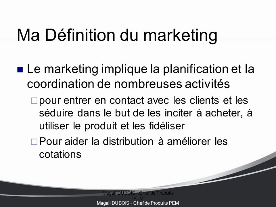 Ma Définition du marketing