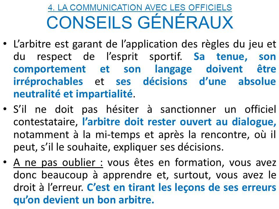 4. LA COMMUNICATION AVEC LES OFFICIELS CONSEILS GÉNÉRAUX