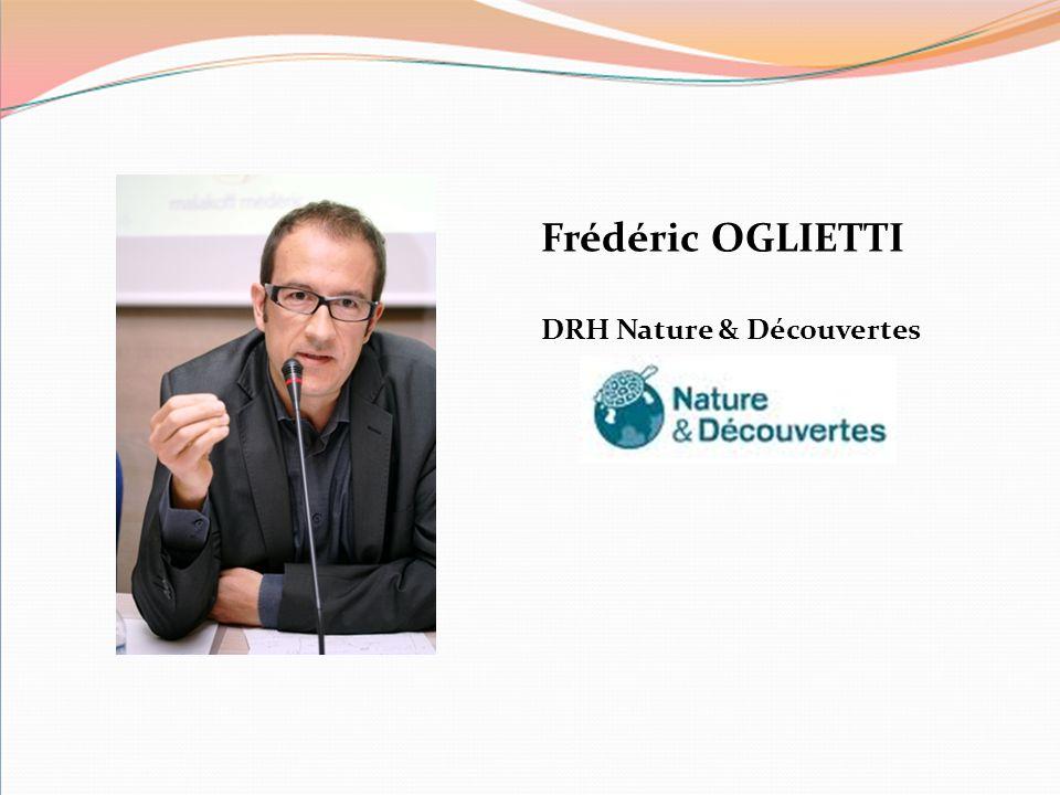 Frédéric OGLIETTI DRH Nature & Découvertes