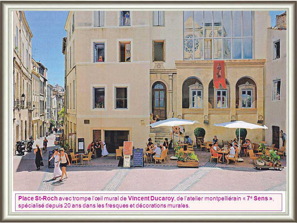 Place St-Roch avec trompe l'œil mural de Vincent Ducaroy, de l'atelier montpelliérain « 7e Sens », spécialisé depuis 20 ans dans les fresques et décorations murales.