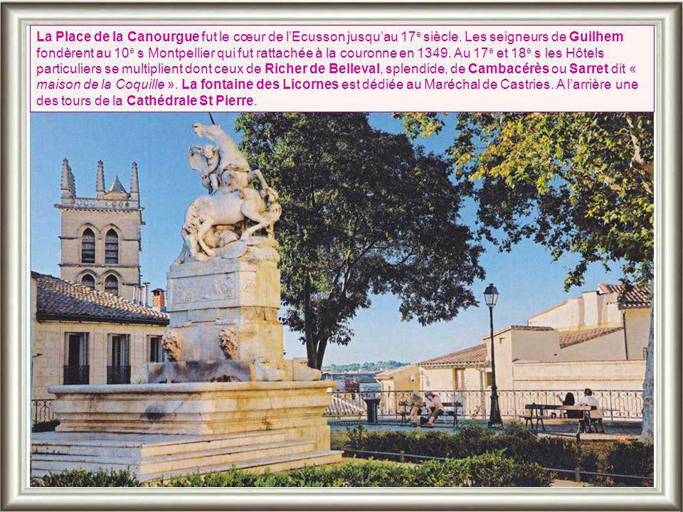 La Place de la Canourgue fut le cœur de l'Ecusson jusqu'au 17e siècle