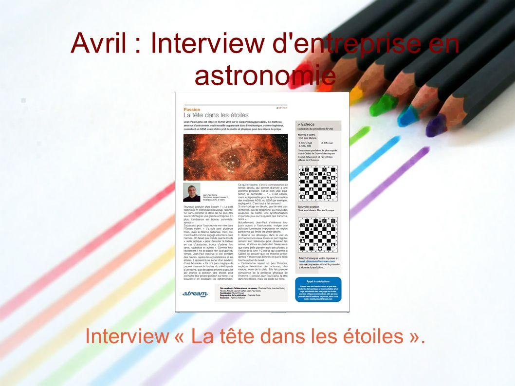 Avril : Interview d entreprise en astronomie