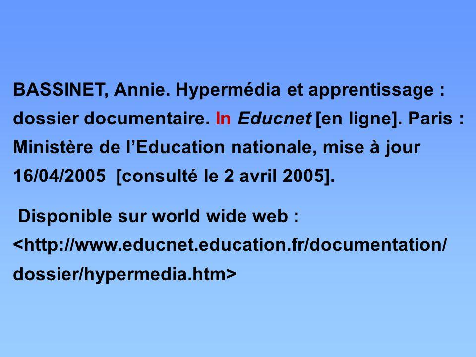 BASSINET, Annie. Hypermédia et apprentissage : dossier documentaire