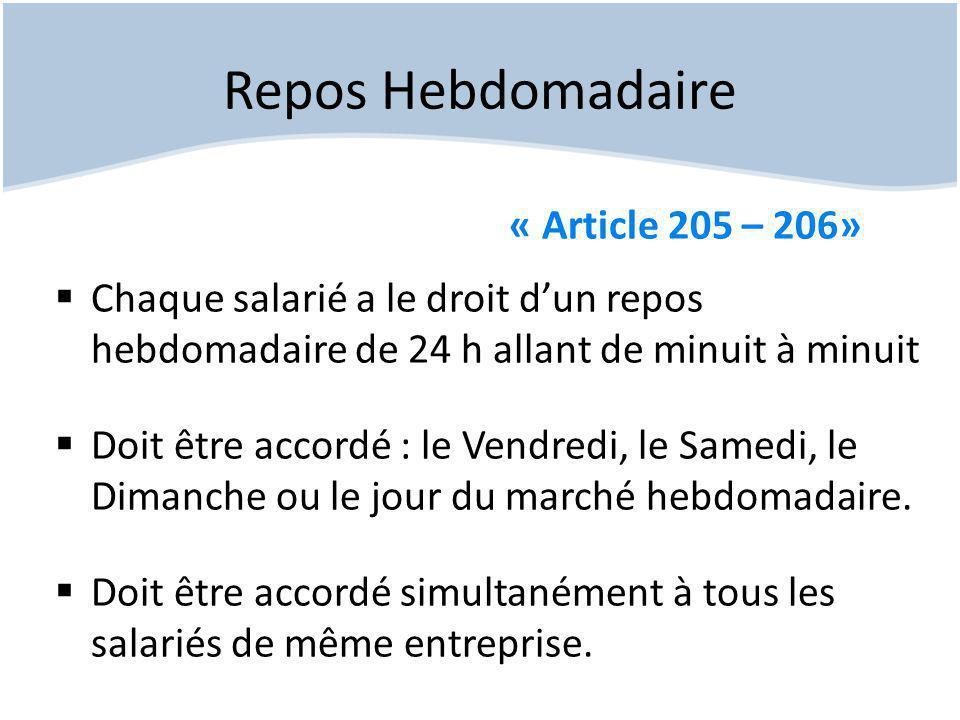 Repos Hebdomadaire « Article 205 – 206»
