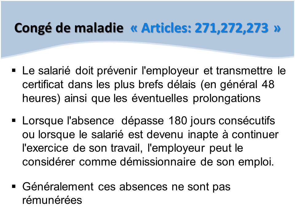 Congé de maladie « Articles: 271,272,273 »
