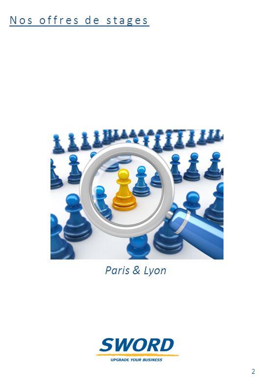 Nos offres de stages Paris & Lyon