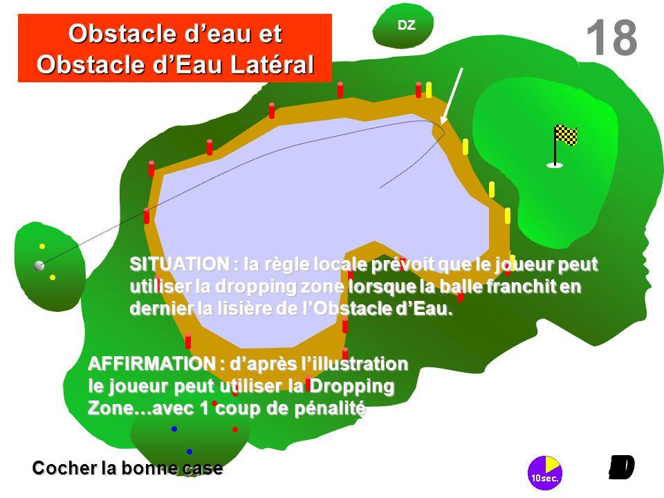 Obstacle d'eau et Obstacle d'Eau Latéral