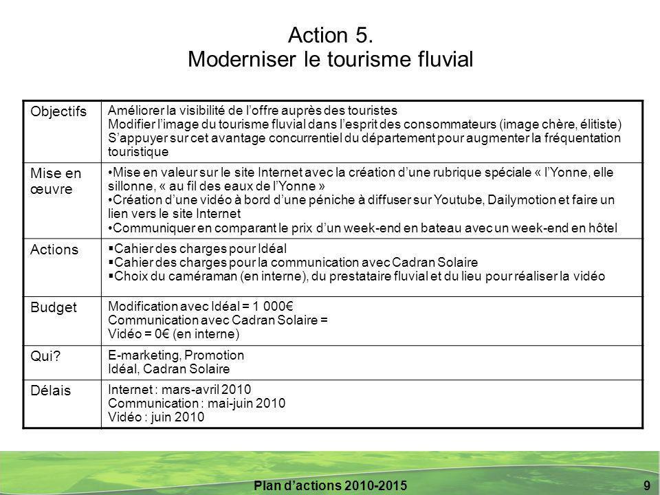 Action 5. Moderniser le tourisme fluvial