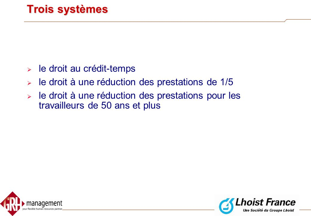 Trois systèmes le droit au crédit-temps