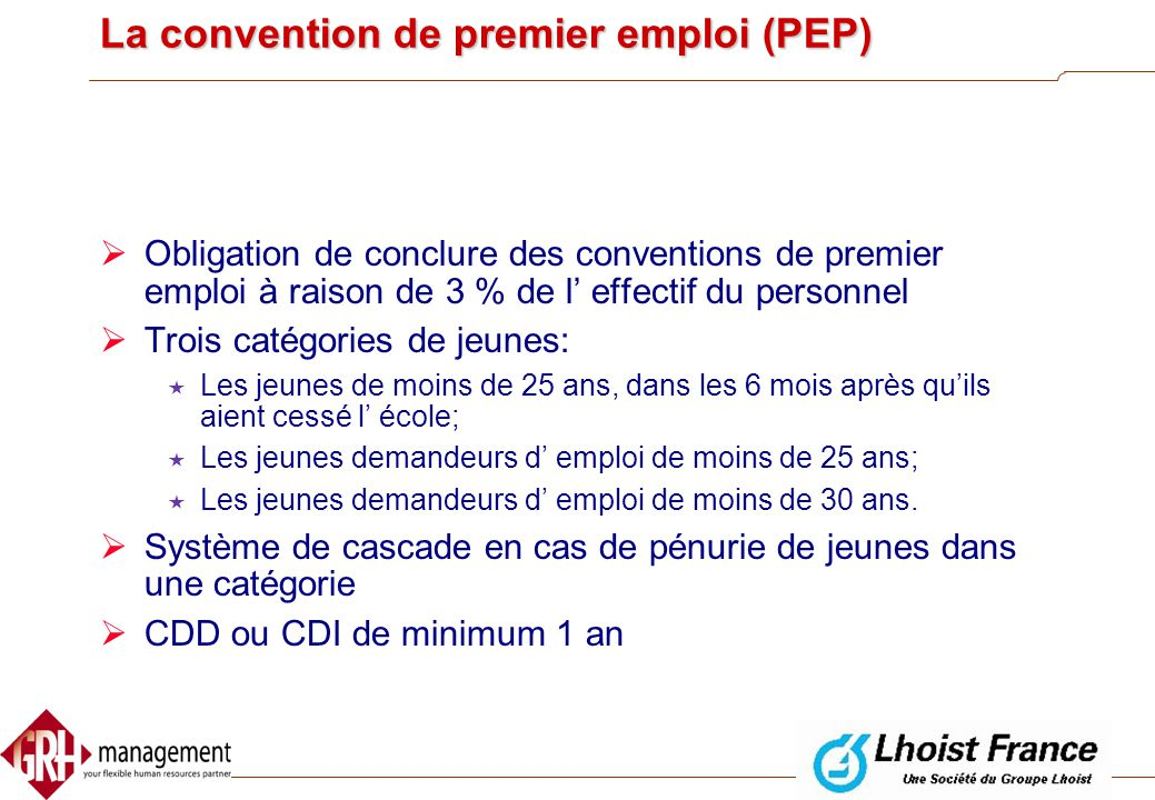 La convention de premier emploi (PEP)