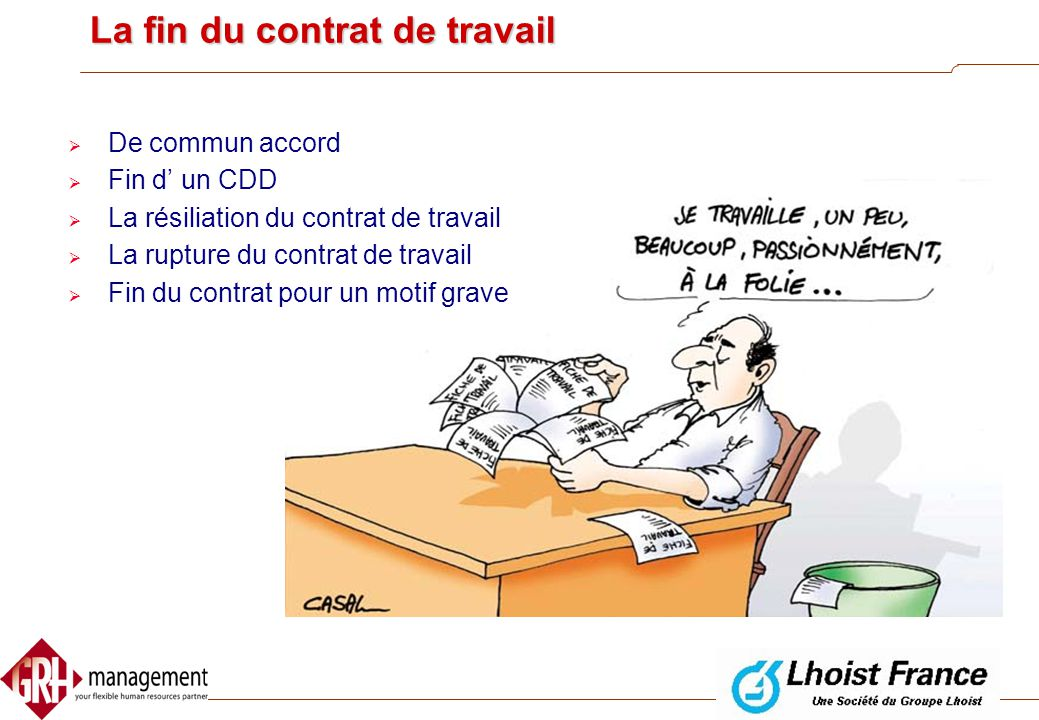 La fin du contrat de travail