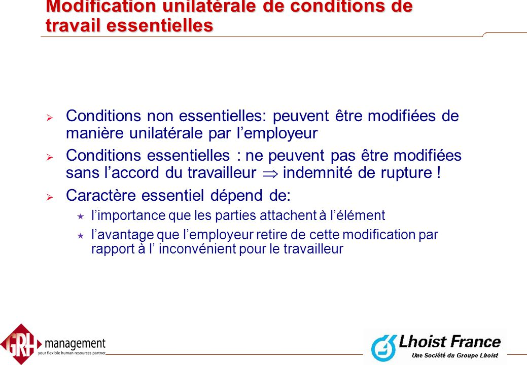 Modification unilatérale de conditions de travail essentielles