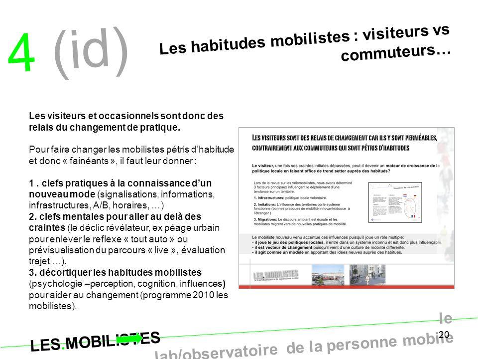 4 (id) Les habitudes mobilistes : visiteurs vs commuteurs…