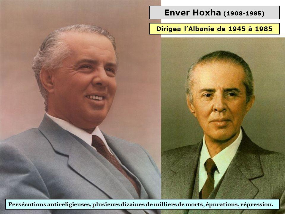 Enver Hoxha (1908-1985) Dirigea l'Albanie de 1945 à 1985