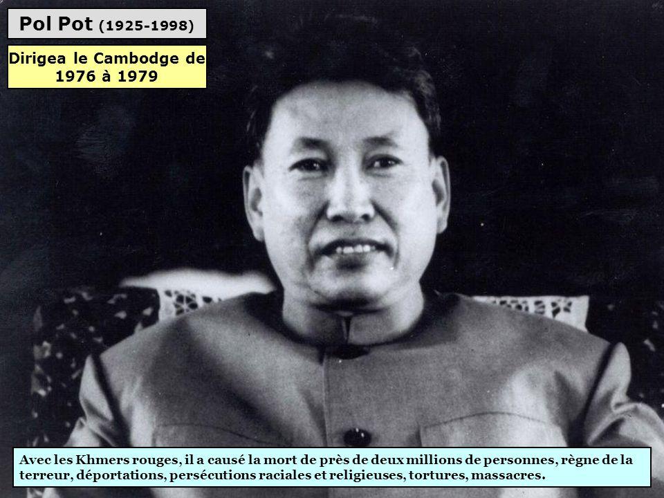 Dirigea le Cambodge de 1976 à 1979