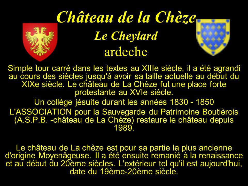 Château de la Chèze Le Cheylard ardeche