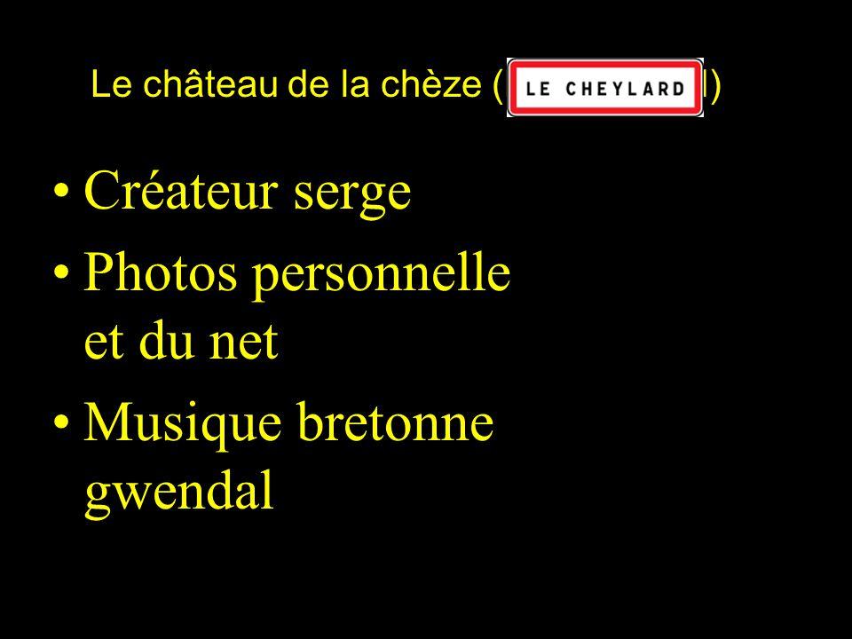 Le château de la chèze (Le Cheylard)