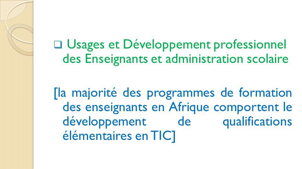 Usages et Développement professionnel des Enseignants et administration scolaire