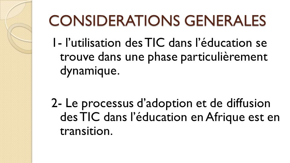 CONSIDERATIONS GENERALES
