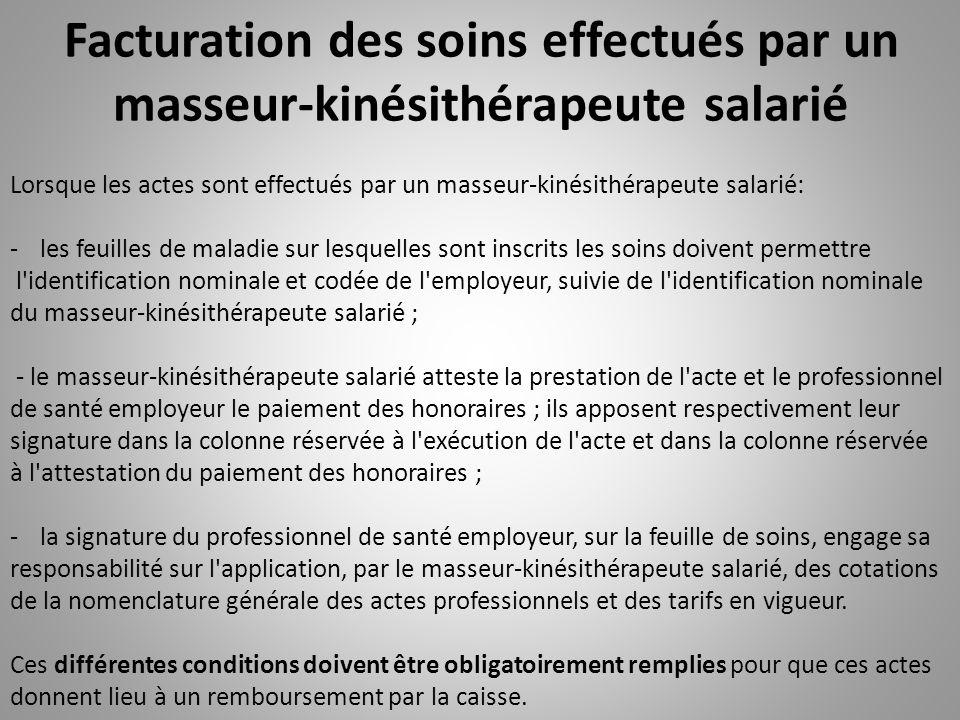 Facturation des soins effectués par un masseur-kinésithérapeute salarié