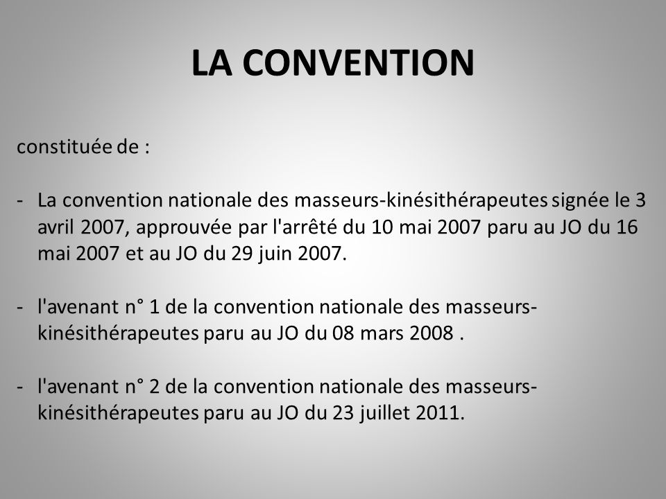 LA CONVENTION constituée de :