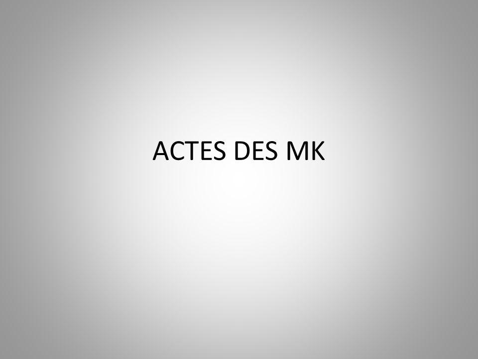 ACTES DES MK