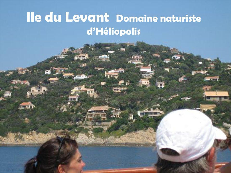 Ile du Levant Domaine naturiste d'Héliopolis