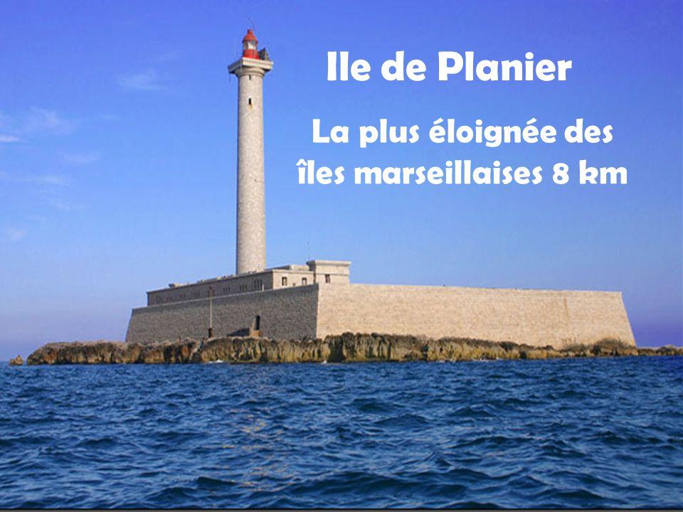 La plus éloignée des îles marseillaises 8 km