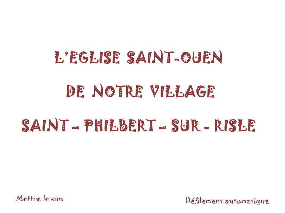 SAINT – PHILBERT – SUR - RISLE
