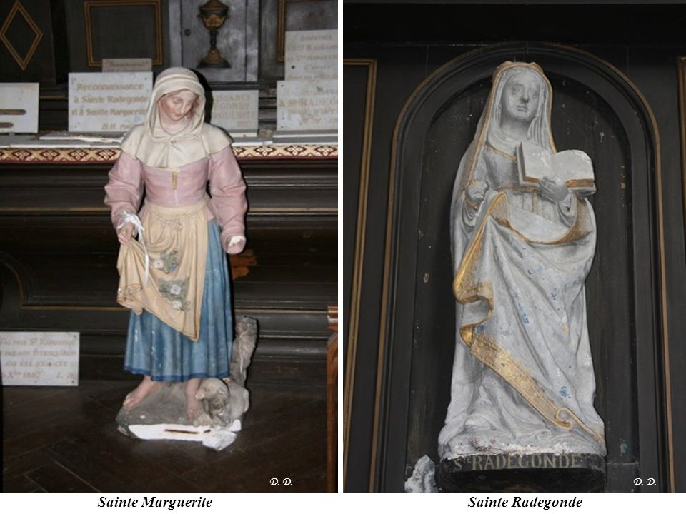 D. D. D. D. Sainte Marguerite Sainte Radegonde
