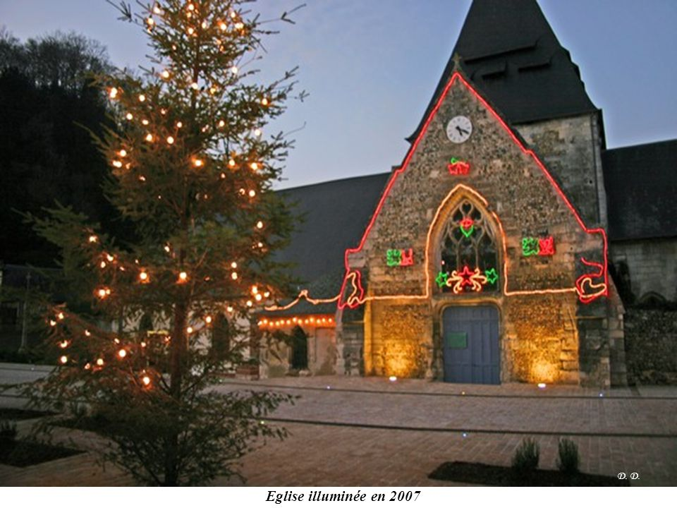 D. D. Eglise illuminée en 2007