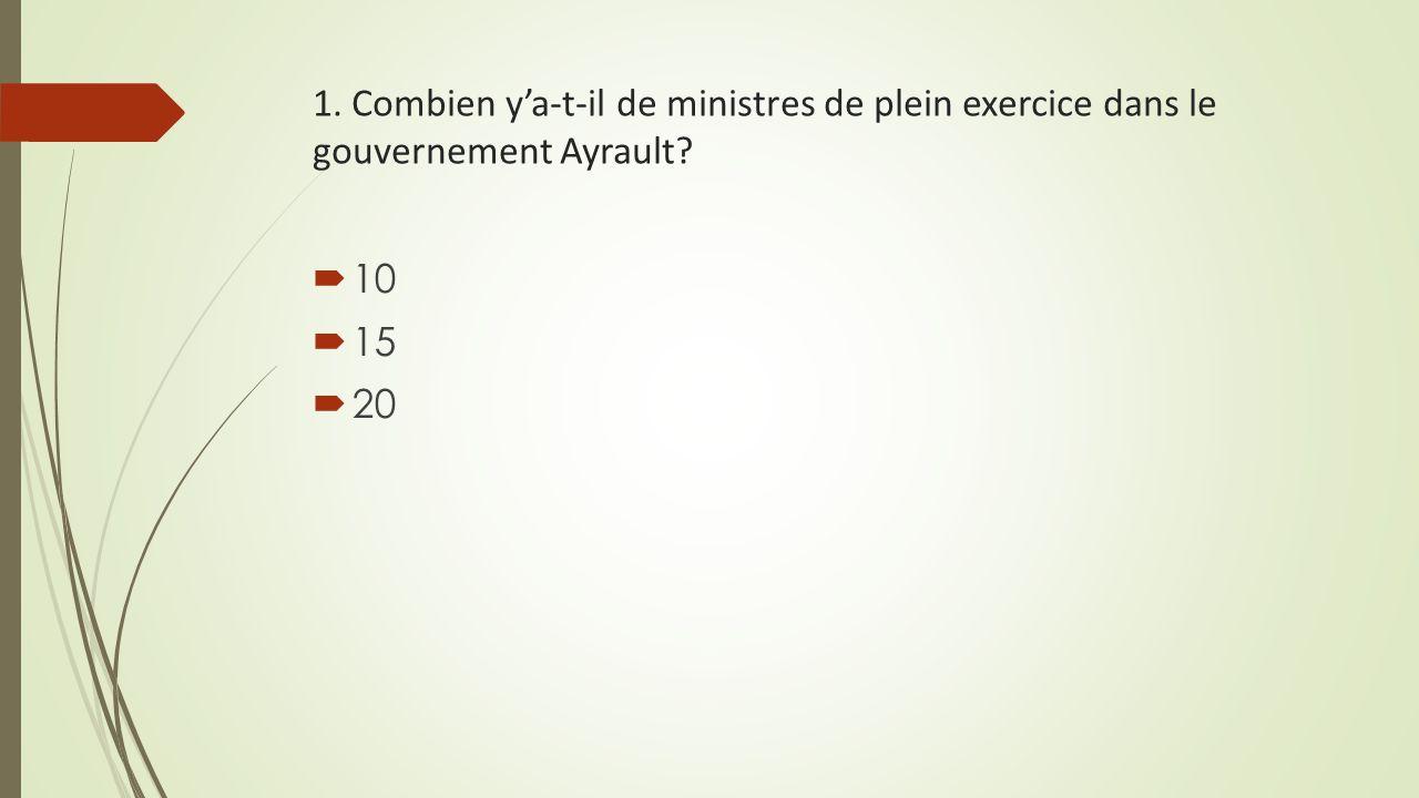 1. Combien y'a-t-il de ministres de plein exercice dans le gouvernement Ayrault