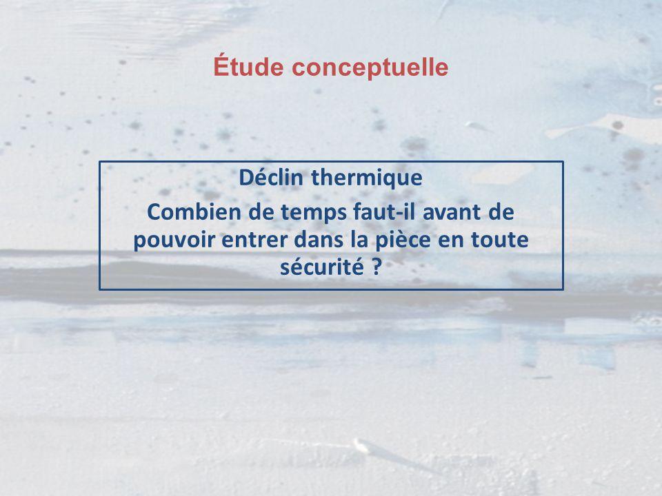 Étude conceptuelle Déclin thermique.