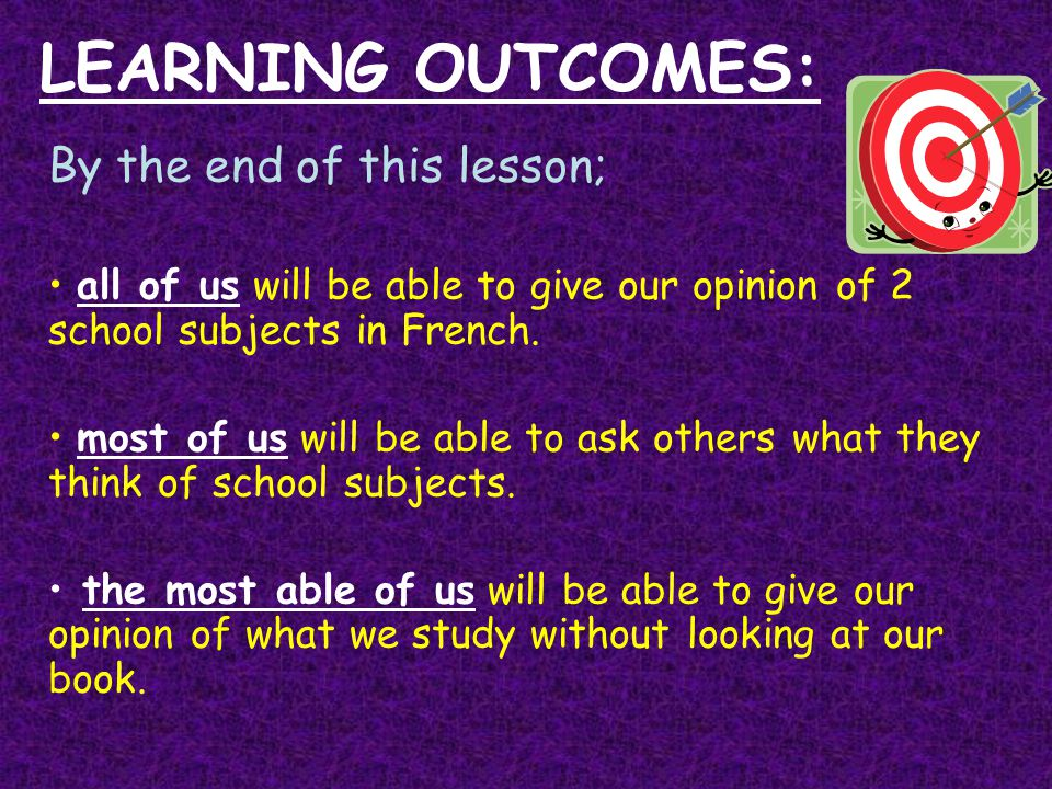 LEARNING OUTCOMES: By the end of this lesson;