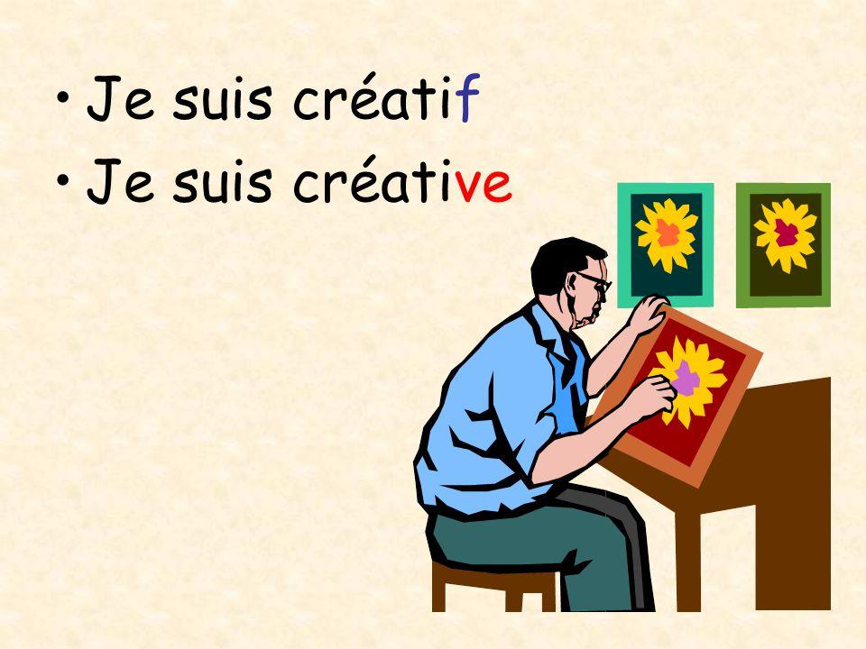 Je suis créatif Je suis créative