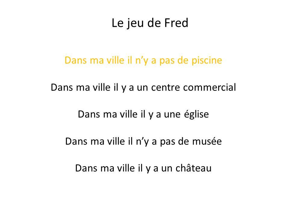 Le jeu de Fred Dans ma ville il n'y a pas de piscine
