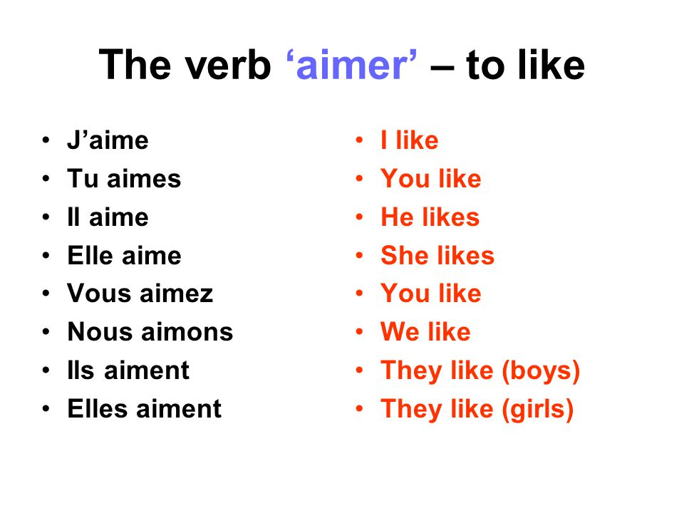 The verb 'aimer' – to like